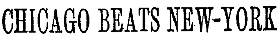 1888-8-15 NYT Chicago Beats New-York