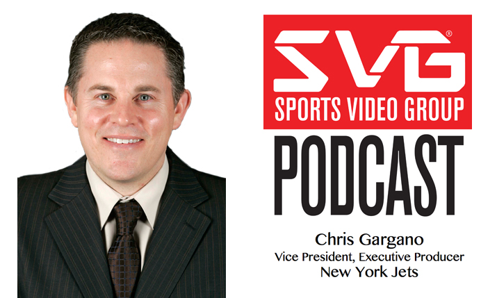 <i>The SVG Podcast:</i> Chris Gargano, VP/Executive Producer, New York Jets