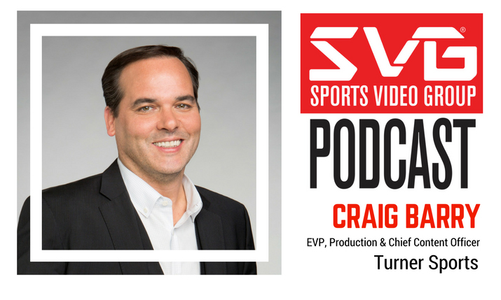 <i>The SVG Podcast:</i> Craig Barry, SVP, Production and Chief Content Officer, Turner Sports (Plus a Recap of CES)