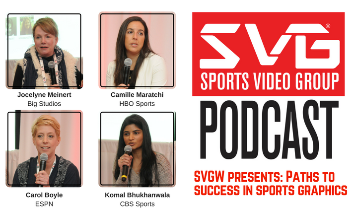 <i>The SVG Podcast:</i> Paths to Success for Women in Sports Graphics — and Sports Production (Plus Updates on SVGW)