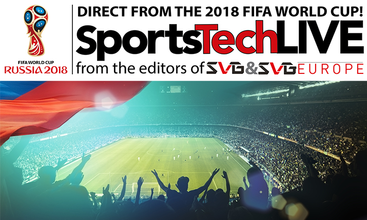 SVG US and Europe Launch SportsTechLive Blog Dedicated to 2018 FIFA World Cup