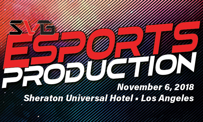 2018 Esports Production Forum