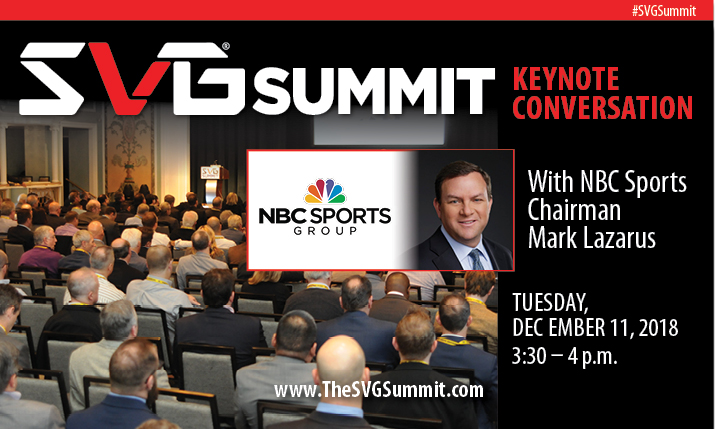 NBC Sports Chairman Mark Lazarus To Keynote the SVG Summit