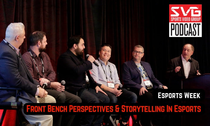 <i>The SVG Podcast:</i> Esports Week &#8211; Front Bench Perspectives &#038; Storytelling In Esports