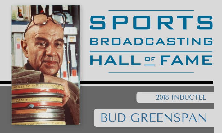 Sports Broadcasting Hall of Fame 2018: Bud Greenspan — Olympic Storyteller
