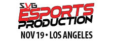 2019 Esports Production Summit