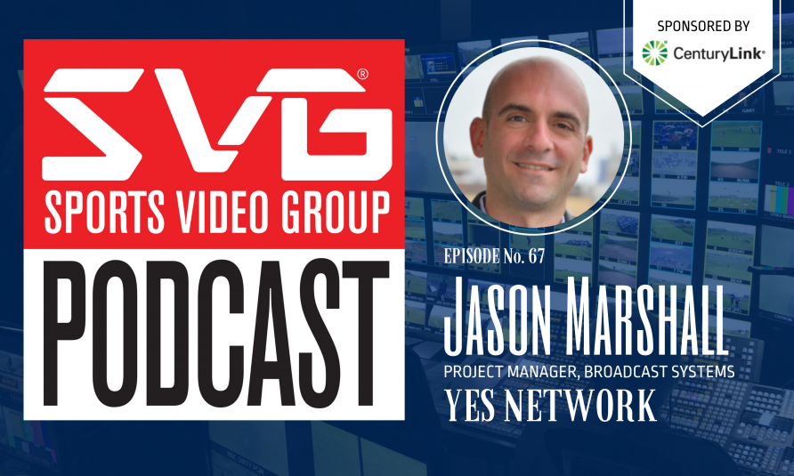 <i>The SVG Podcast:</i> Migrating an All-Virtual Plant With YES Network's Jason Marshall