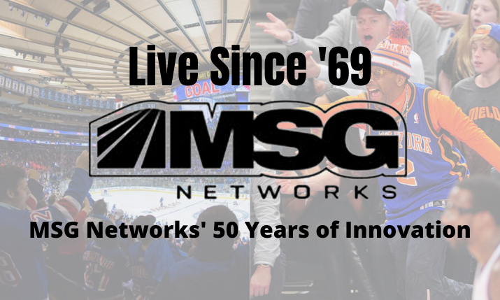 Live Since '69: MSG Networks Reflects on 50 Years of RSN Success