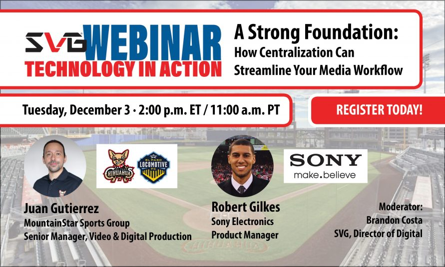Register Now – Latest <i>SVG Webinar: Technology in Action</i> Breaks Down The Benefits of a Centralized Video Workflow for Sports Teams