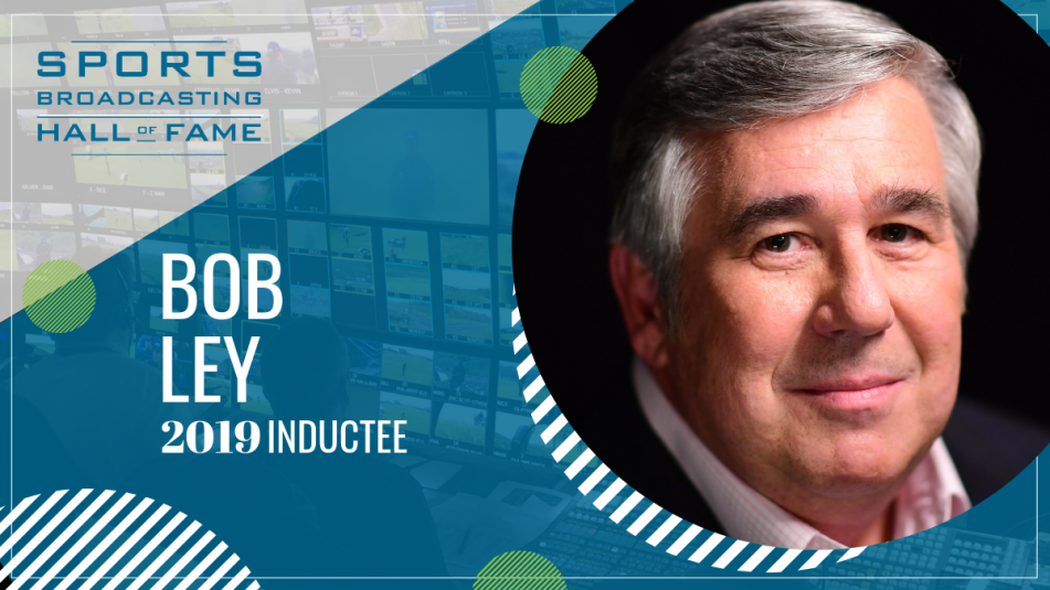 Sports Broadcasting Hall of Fame 2019: Bob Ley: Professionalism Unmatched, Class Personified
