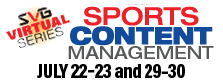 2020 SVG Sports Content Management Virtual Series: MAM and Orchestration Tools