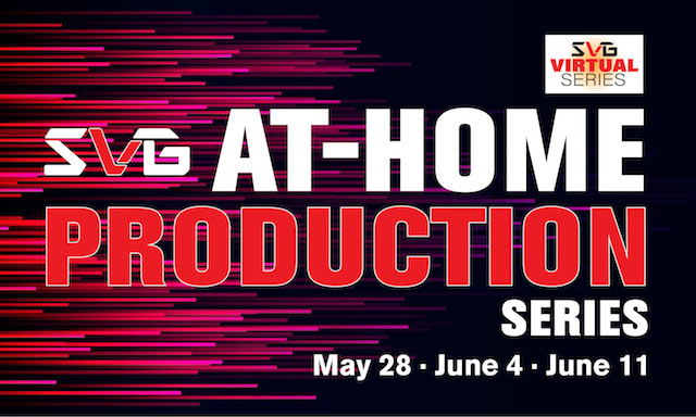 2020 SVG At-Home Production Series: Live Events