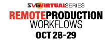 2020 SVG Remote Production Workflows Virtual Series