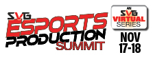 2020 SVG Esports Production Summit