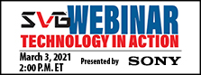 SVG Technology in Action Webinar Series – From Field to Cloud: How CBS Sports, Patriots, Sun Belt Conference, and Titans Tackled Remote Production in 2020; Presented by Sony
