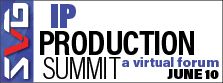 2021 SVG IP Production Summit